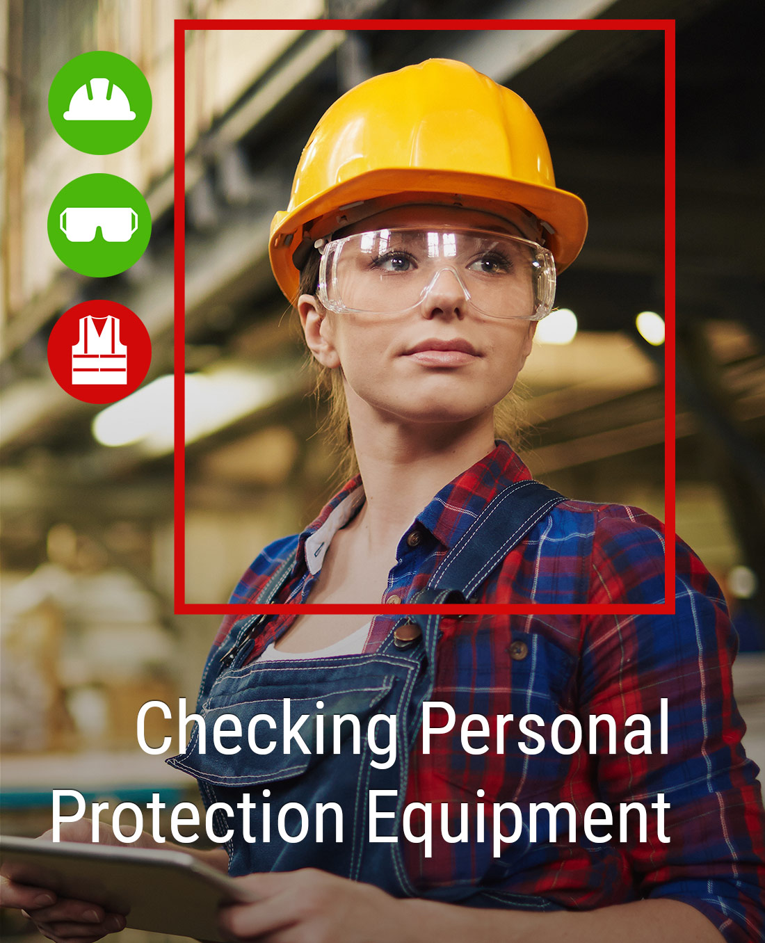 Checking Personal Protection Equipment