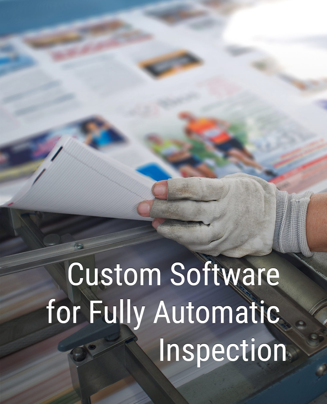 Custom software for fully automatic inspection